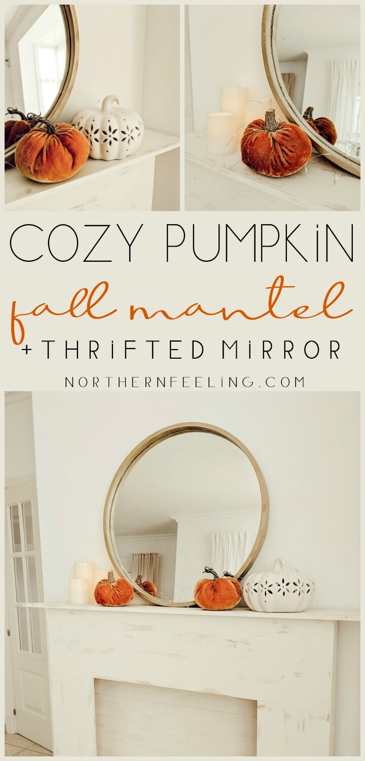 cozy pumpkin fall mantel + thrifted mirror northernfeeling.com